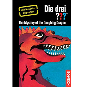 (007) Die drei ???: The Mystery of the Coughing Dragon (American English)