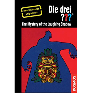 (013) Die drei ???: The Mystery of the Laughing Shadow (American English)